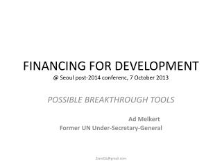 FINANCING FOR DEVELOPMENT @ Seoul post-2014  conferenc , 7 October 2013