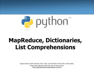 MapReduce, Dictionaries, List Comprehensions