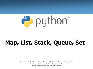 Map, List, Stack, Queue, Set