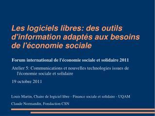 Les logiciels libres: des outils d'information adaptés aux besoins de l'économie sociale