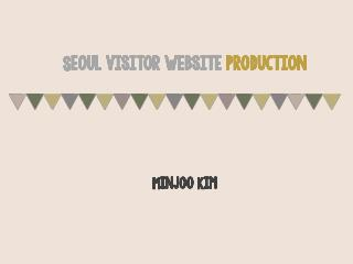 Seoul visitor website  production