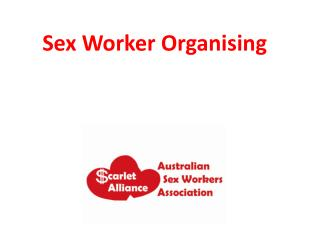 Sex Worker Organising