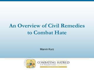 An Overview of Civil Remedies to Combat Hate