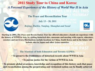 2011 Study Tour to China and Korea: A Personal Experience of the History of World War II in Asia