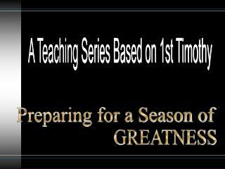 Preparing for a Season of