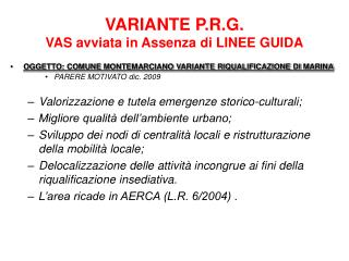 VARIANTE P.R.G.   VAS avviata in Assenza di LINEE GUIDA