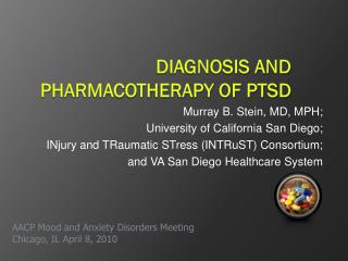 Diagnosis and Pharmacotherapy of PTSD