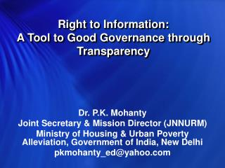 Right to Information: A Tool to Good Governance through Transparency