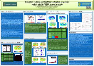 Evaluation of global AEROCOM aerosol optical properties  against satellite MODIS aerosol products
