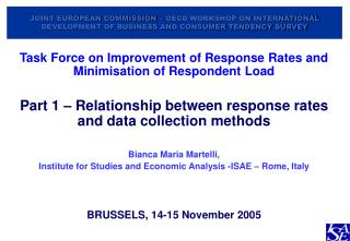 Task Force on Improvement of Response Rates and Minimisation of Respondent Load