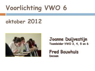 Voorlichting VWO 6 oktober  2012