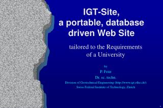 IGT-Site,  a portable, database driven Web Site