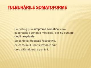 TULBURĂRILE SOMATOFORME