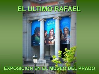 EL ULTIMO RAFAEL
