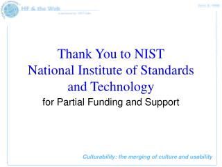 Thank You to NIST National Institute of Standards and Technology
