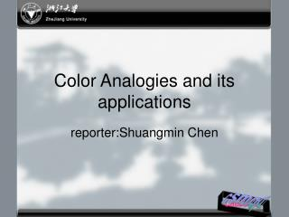 Color Analogies and its applications
