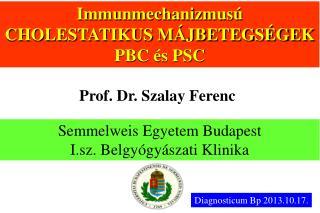 Semmelweis Egyetem Budapest I.sz. Belgyógyászati Klinika