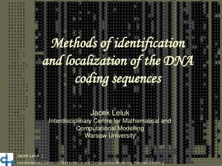Methods of identification  and localization of the DNA coding sequences