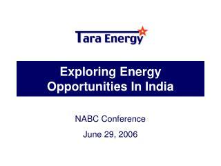 Exploring Energy Opportunities In India