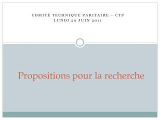Propositions pour la recherche