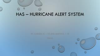 HAS – Hurricane Alert System