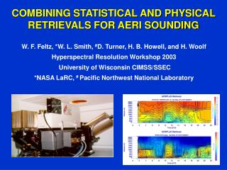 COMBINING STATISTICAL AND PHYSICAL  RETRIEVALS FOR AERI SOUNDING