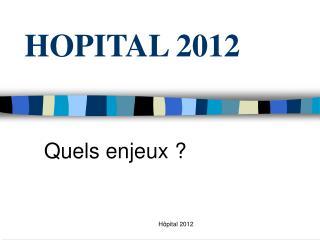 HOPITAL 2012