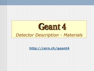 Detector Description - Materials