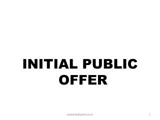 INITIAL PUBLIC OFFER