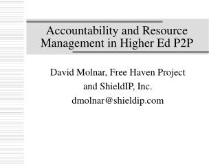 Accountability and Resource Management in Higher Ed P2P