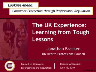 The UK Experience:  Learning from Tough Lessons