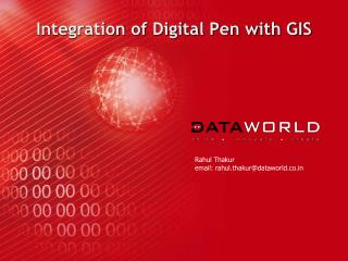 Integration of Digital Pen with GIS