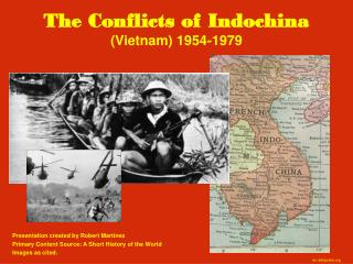 The Conflicts of Indochina (Vietnam) 1954-1979