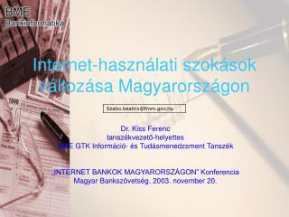 Internet-haszn lati szok sok v ltoz sa Magyarorsz gon