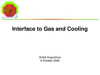 Interface to Gas and Cooling