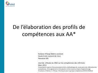 De l'élaboration des profils de compétences aux AA*