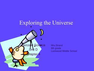 Exploring the Universe