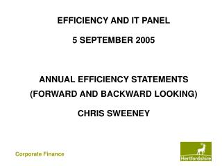 EFFICIENCY AND IT PANEL 5 SEPTEMBER 2005