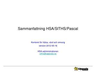Sammanfattning HSA/SITHS/Pascal