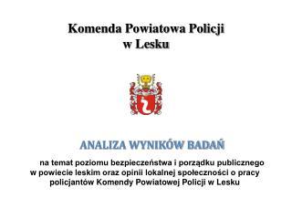 Komenda Powiatowa Policji  w Lesku
