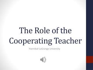 The Role of the Cooperating Teacher