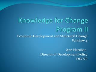Knowledge for Change Program II