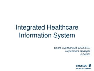 Integrated Healthcare Information System