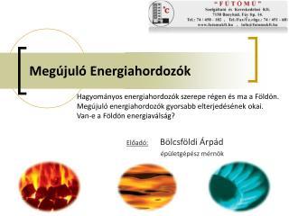 Megújuló Energiahordozók