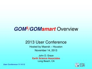 GOM 3 / GOM smart Overview