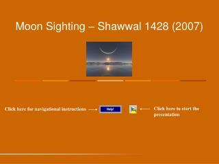 Moon Sighting – Shawwal 1428 (2007)