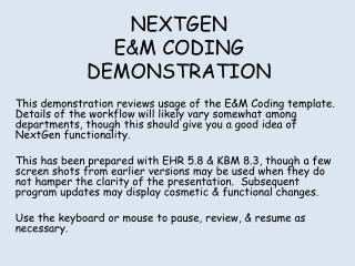 NEXTGEN E&M CODING DEMONSTRATION