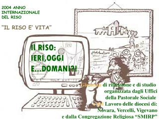 """2004 ANNO INTERNAZIONALE DEL RISO """"IL RISO E' VITA"""""""