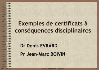 Exemples de certificats   cons quences disciplinaires