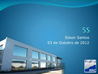 Edson Santos 03 de Outubro de 2012